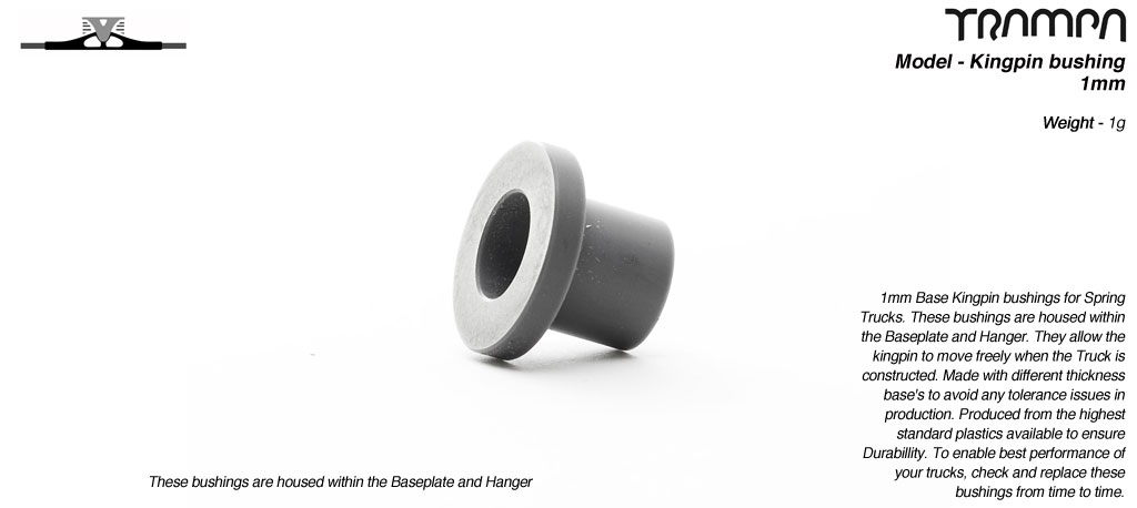 Kingpin bushings 1mm Base for Spring Trucks