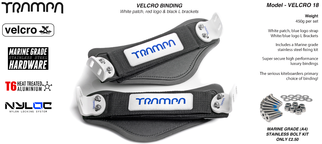 Nylon Hook Bindings - White patch with Blue logo Nylon Hook straps White L Brackets