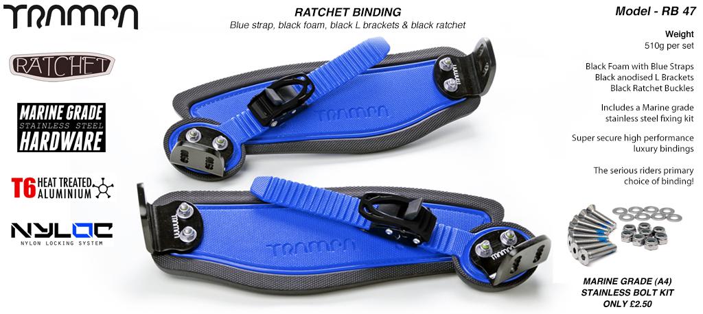 Ratchet Bindings - Blue strap on Black Foam with Black L Brackets & Ratchets