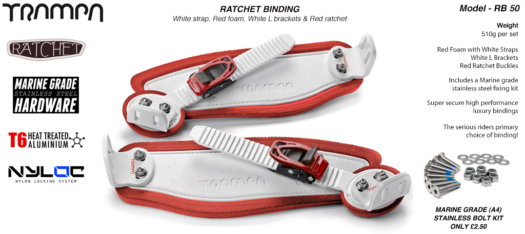 Ratchet Bindings - White straps on Red Foam White L Brackets & White Ratchets