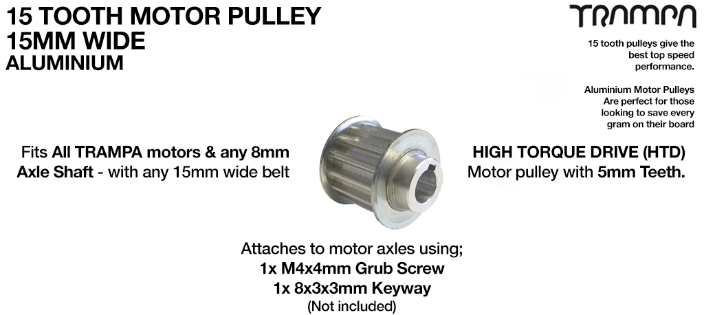 15 Tooth x 15mm wide Motor Pulley with 5mm Deep teeth High Torque Drive (HTD) Fits 8mm Motor Axles