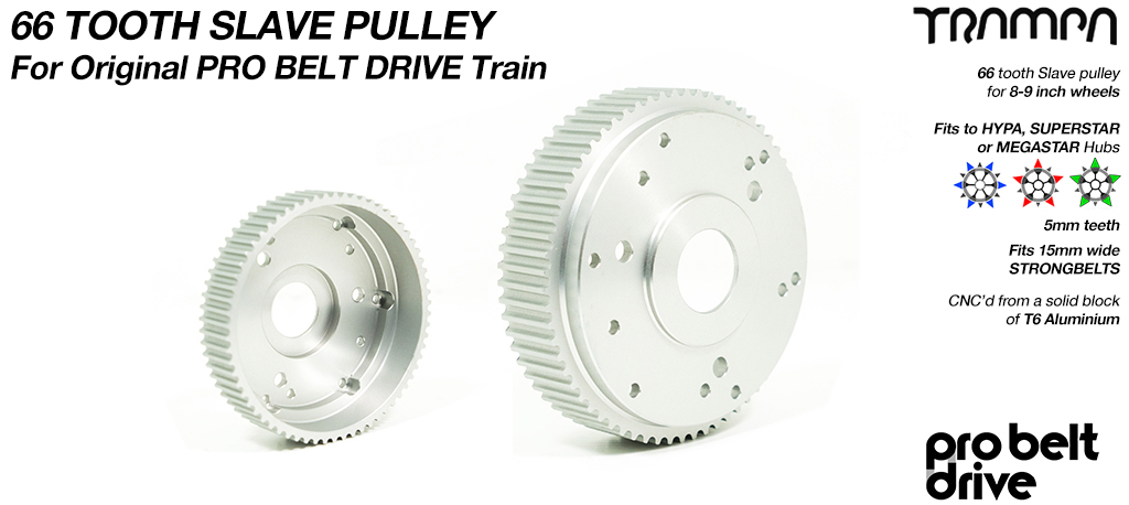 66 Tooth Slave Pulley - Fits to 8 inch wheels onto ORIGINAL PROBelt Motor Mounts