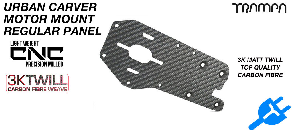 Original URBAN Carver Motor mount 3k Twill Carbon Fibre Panel 5mm Thick - REGULAR