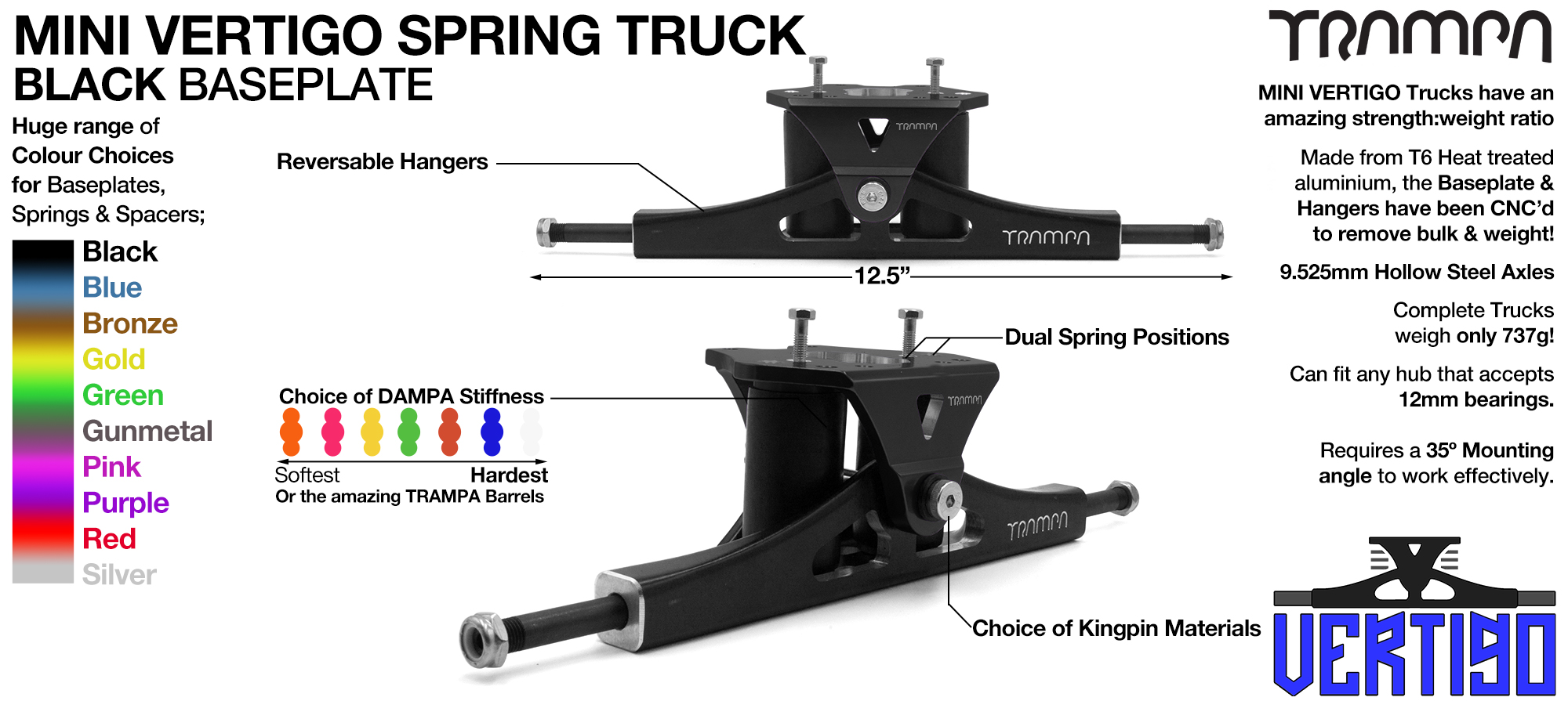 Mini VERTIGO TRAMPA TRUCKS - CNC FORGED Channel Hanger with 9.525mm HOLLOW Steel Axle CNC Baseplate Stainless Steel Kingpin - BLACK
