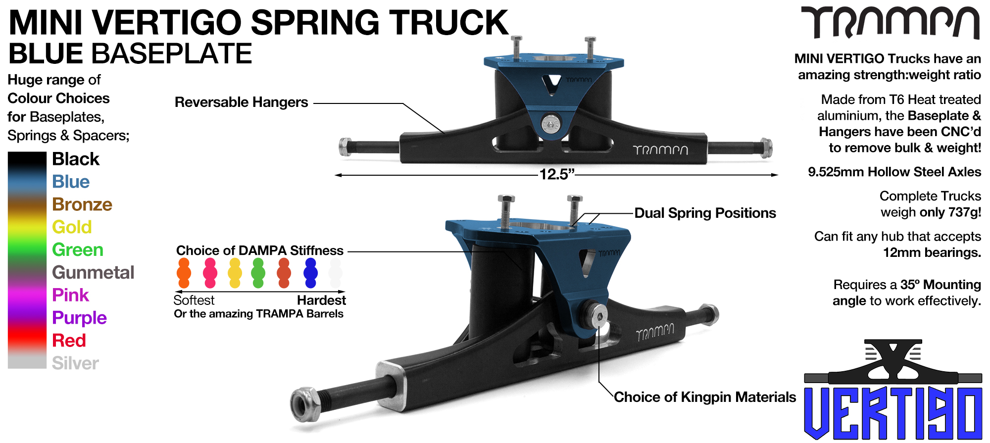 Mini VERTIGO TRAMPA TRUCKS - CNC FORGED Channel Hanger with 9.525mm HOLLOW Steel Axle CNC Baseplate Stainless Steel Kingpin - BLUE