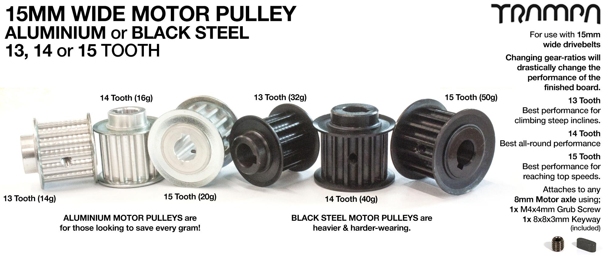 Custom choice Motor Pulley ALUMINIUM or BLACK STEEL & supplied with MGSS Grub Screw & Keyway - 13, 14, 15 tooth.