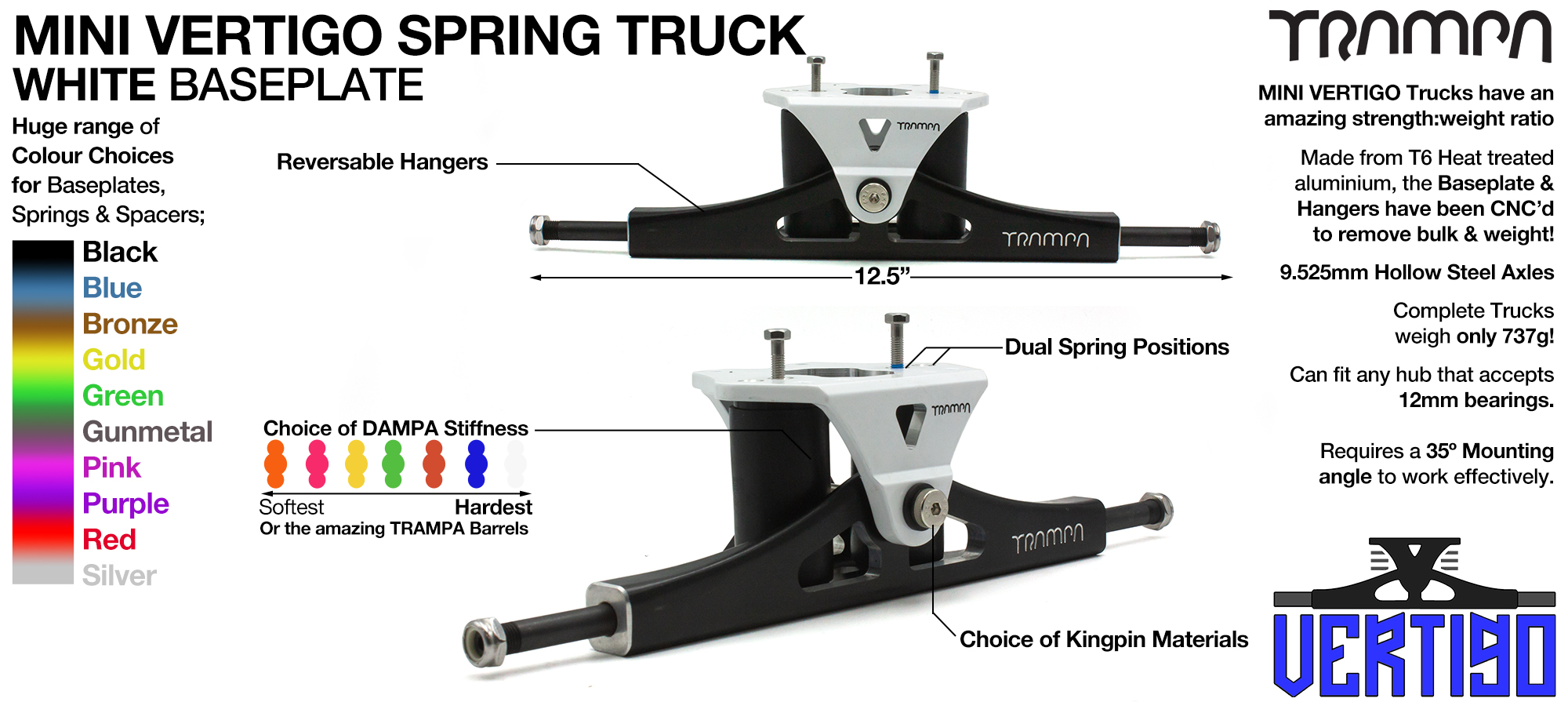 Mini VERTIGO TRAMPA TRUCKS - CNC FORGED Channel Hanger with 9.525mm HOLLOW Steel Axle CNC Baseplate Stainless Steel Kingpin - WHITE