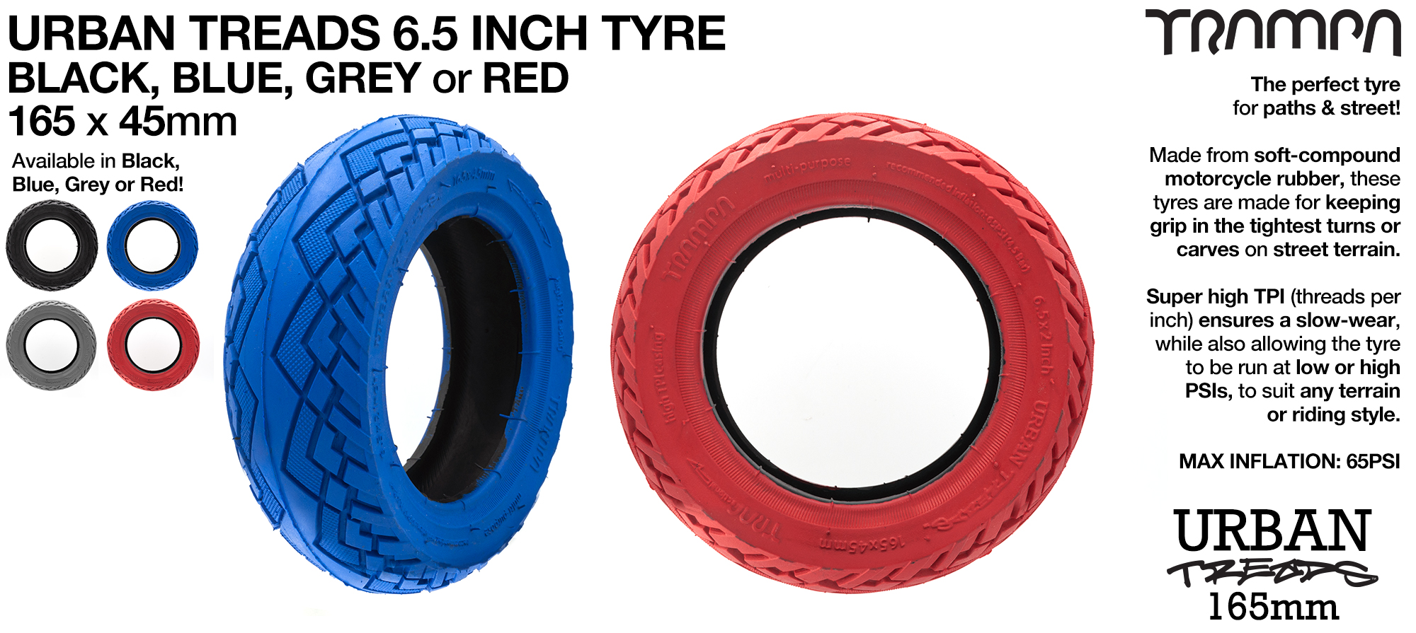 TRAMPA's 6.5 inch URBAN TREADS Tyres is the perfect all round tyre for Urban & City riding