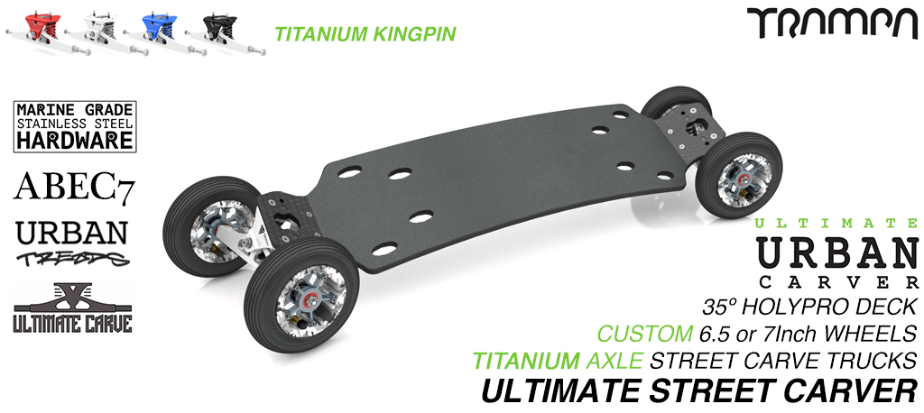 ULTIMATE URBAN Carveboard CNC LIGHT with 9.525mm TITANIUM axles or Kingpin on 6 or 7 Inch pneumatic Wheels