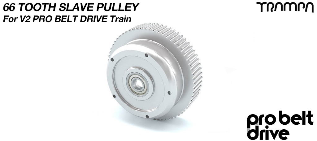 66 Tooth Slave Pulley with Pressed bearing - Fits to 8 inch wheels in V2 & V3 PRO Motor Mounts