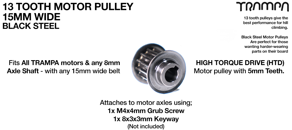 13 Tooth BLACK STEEL Motor Pulley Fits 8mm Motor Axles with 15mm Belts - Best for HILLS