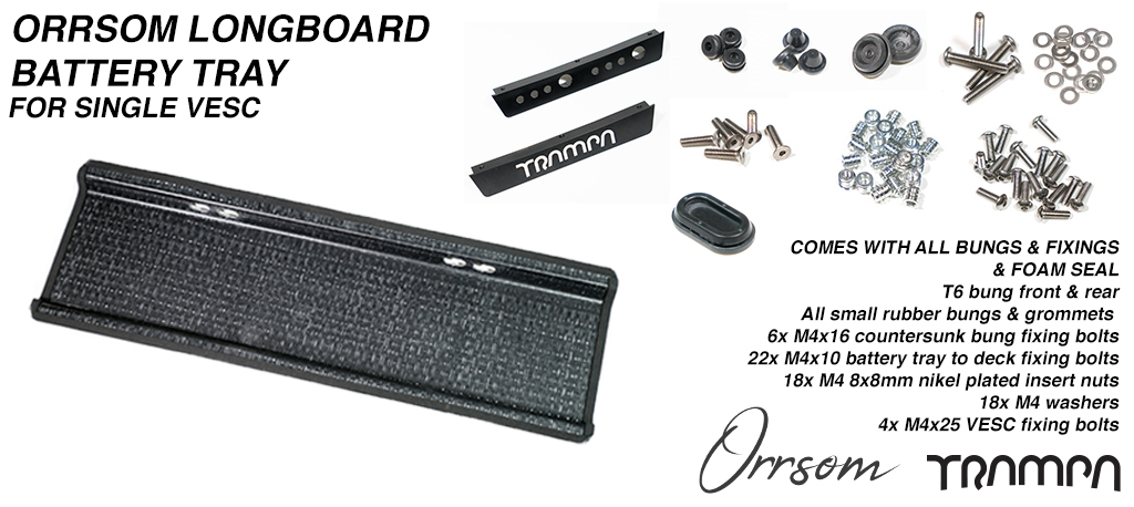 ORRSOM LONGBOARD Underboard Battery Tray 63cm long CNC precision mounting holes - With Battery Bungs & all fixings