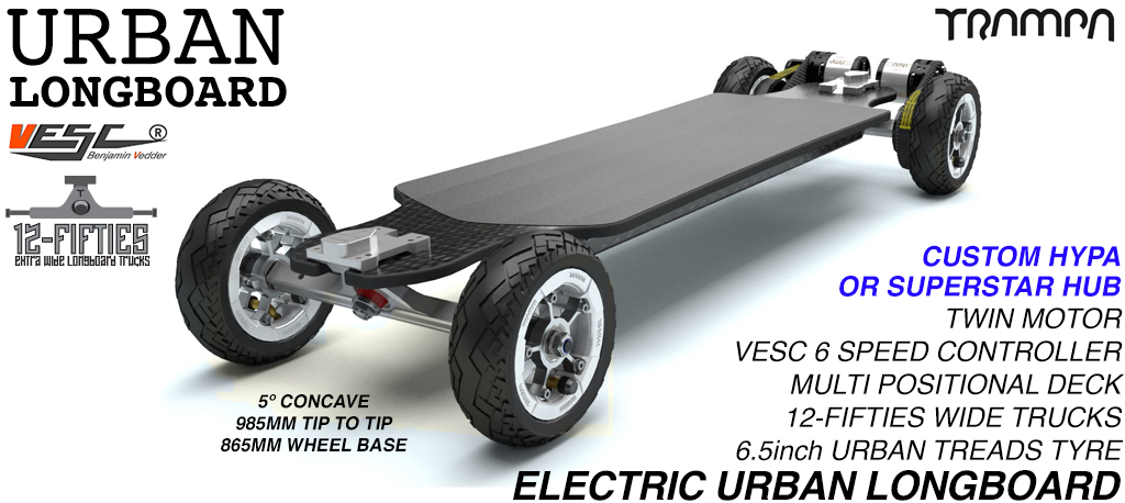 TRAMPA's ORRSOM TWIN MOTOR Electric Longboard with 6.5 inch URBAN TREADS Tyres on HYPA or SUPERSTAR Wheels