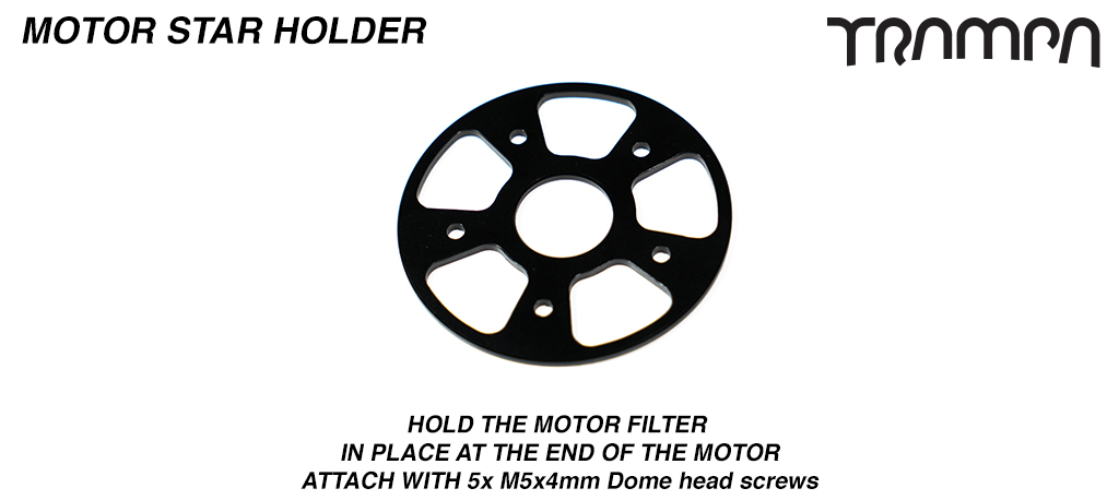 Motor End Filter - Star Holder
