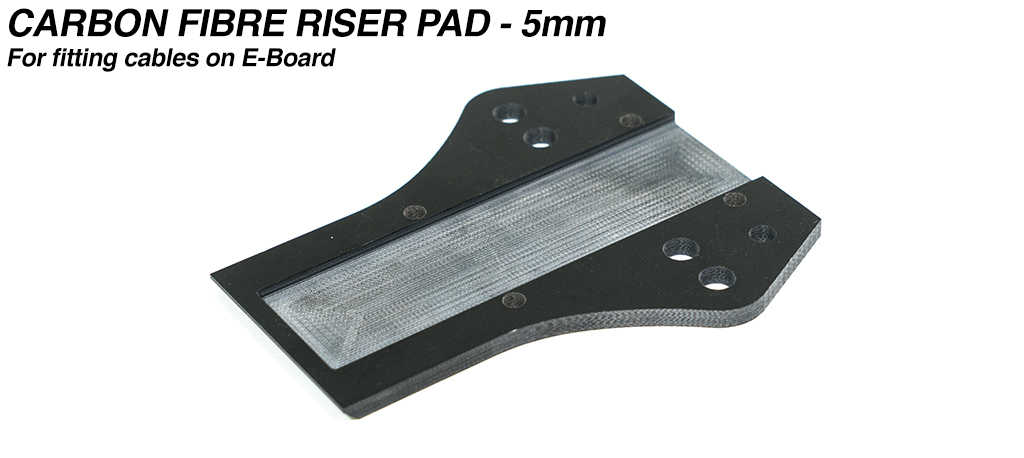 5mm Carbon Fibre Riser Pad for fitting cables under the deck on E-Boards