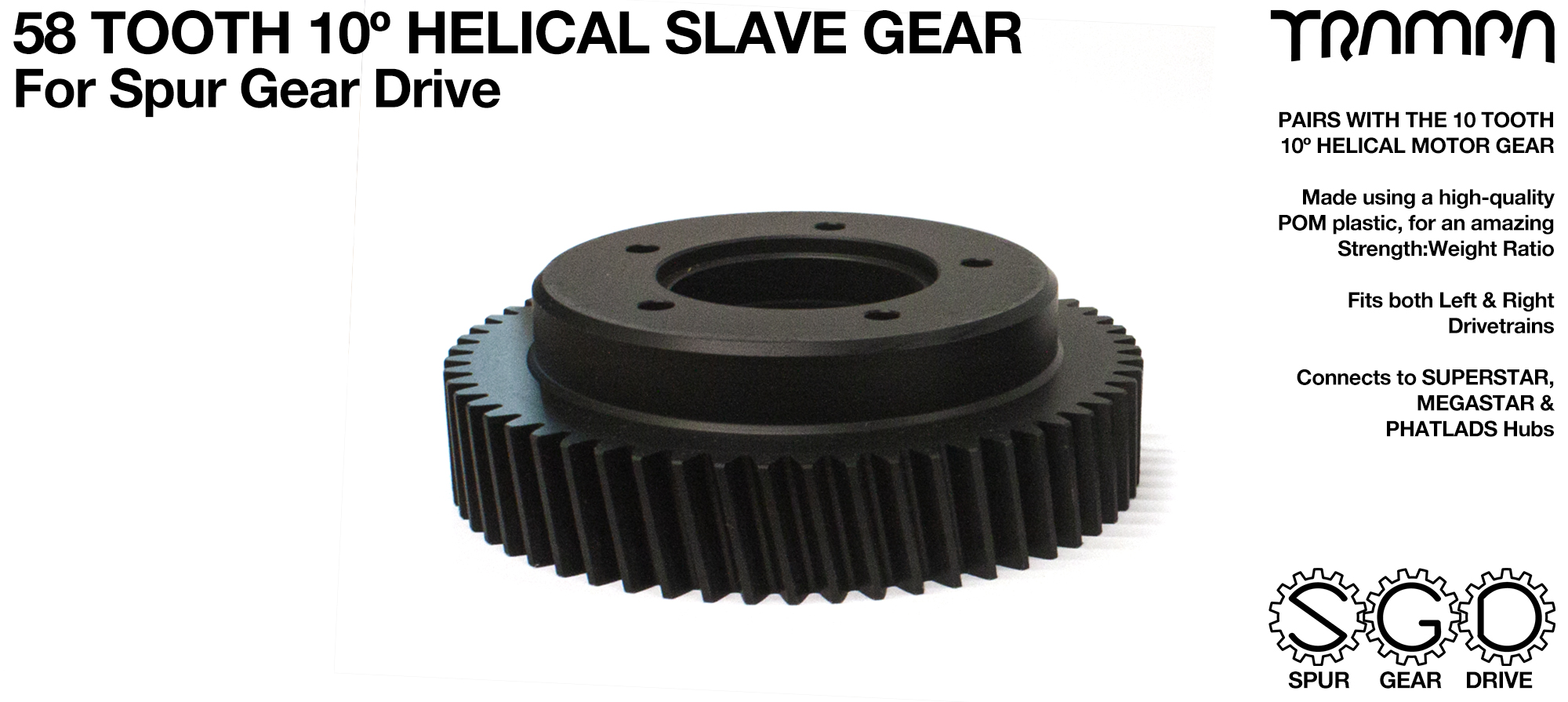 Spur Gear Drive 58 Tooth 10º HELICAL Cut Slave Pulley - POM