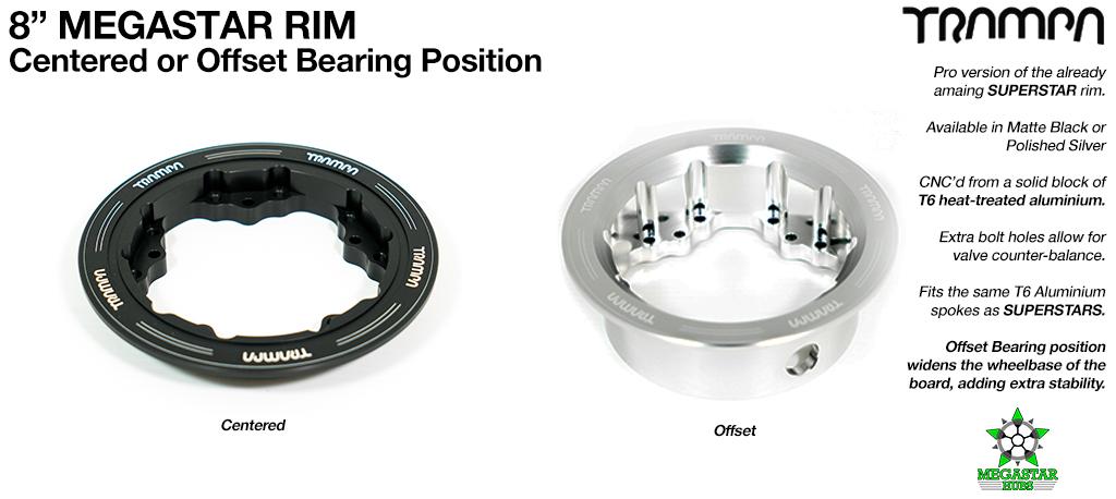 8 Inch MEGASTAR Rims - CENTRE SET or OFF SET