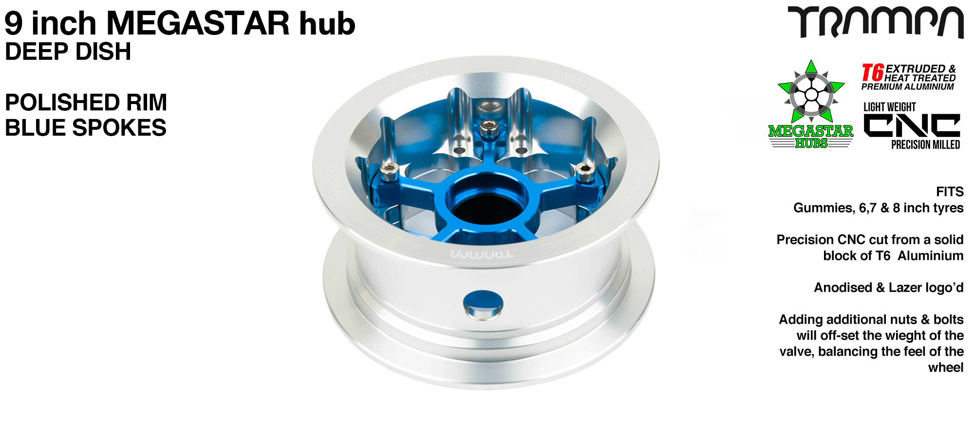 9 Inch MEGASTAR Hub - 2 Part Offset with Polished Rim with Blue Spokes fits with all of TRAMPA's different 9 Inch Tyres