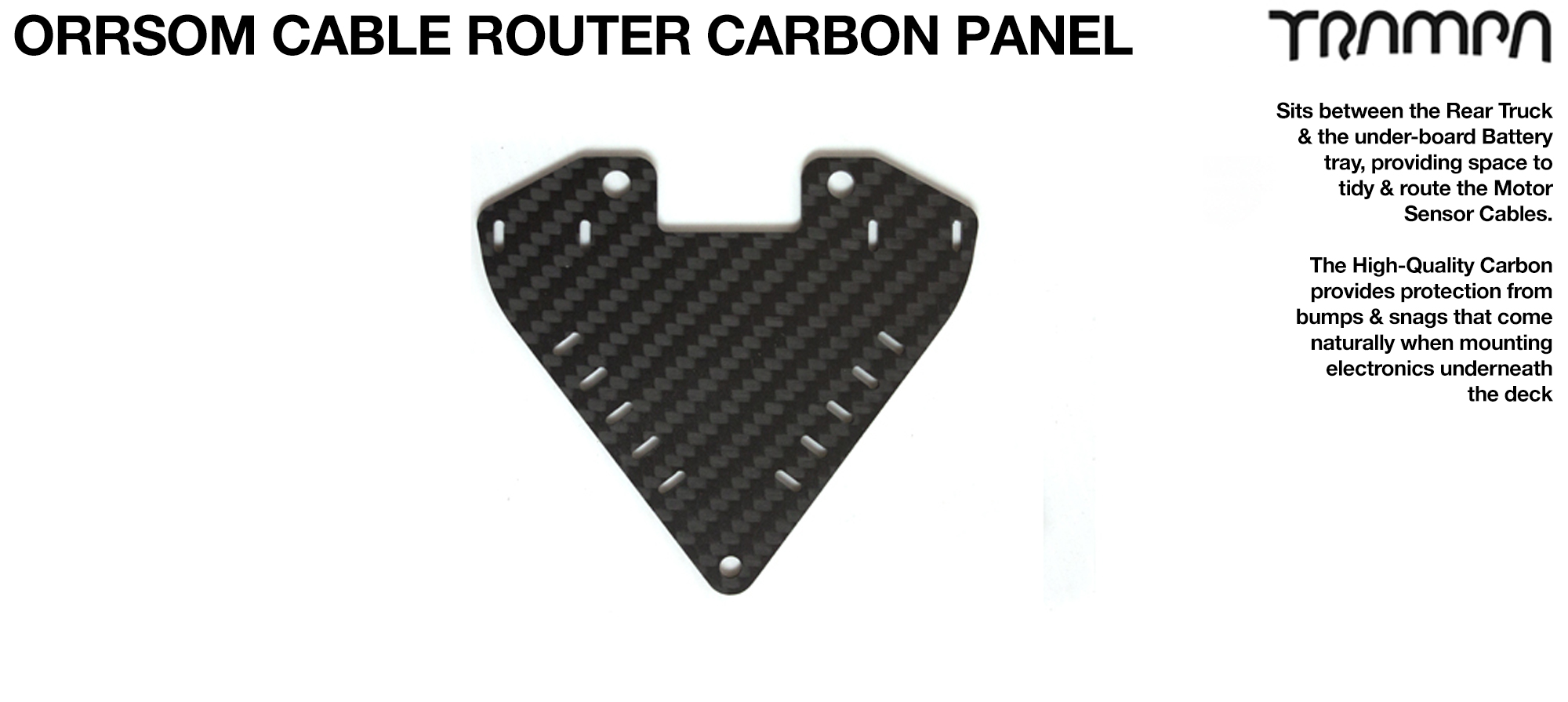 Cable Router for ORRSOM Longboard