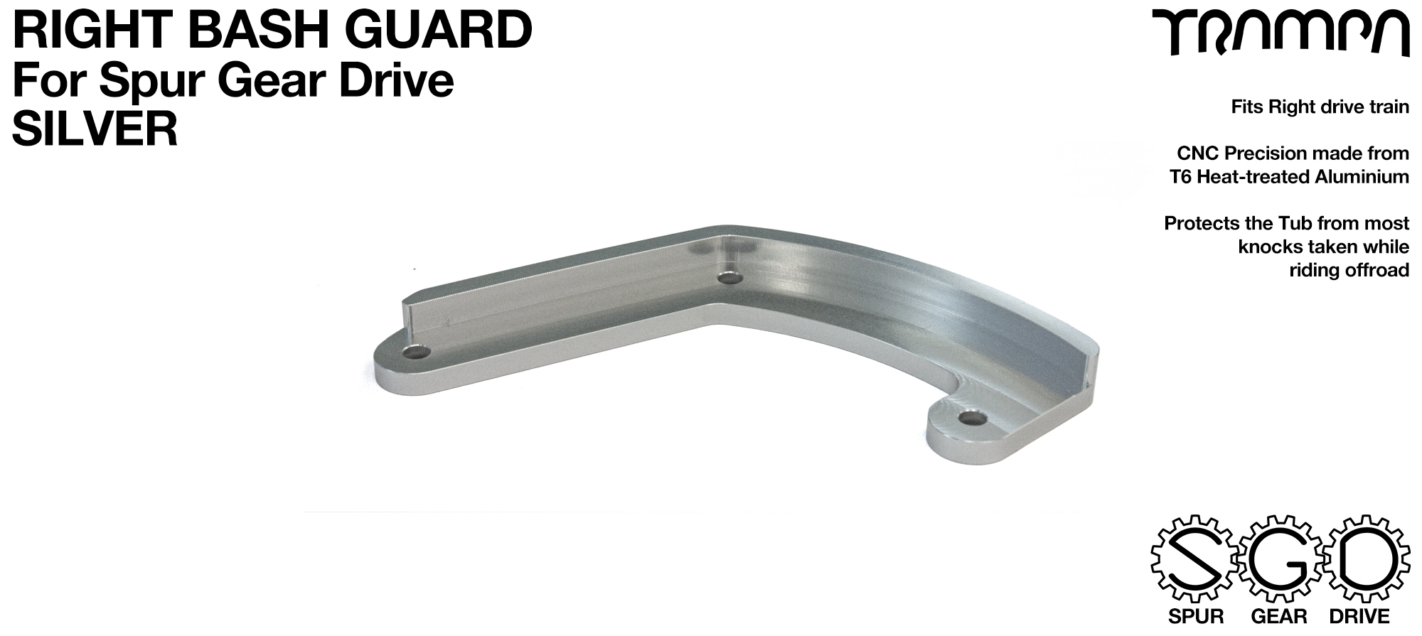 SPUR Gear Drive Bash Guard - RIGHT Side - SILVER