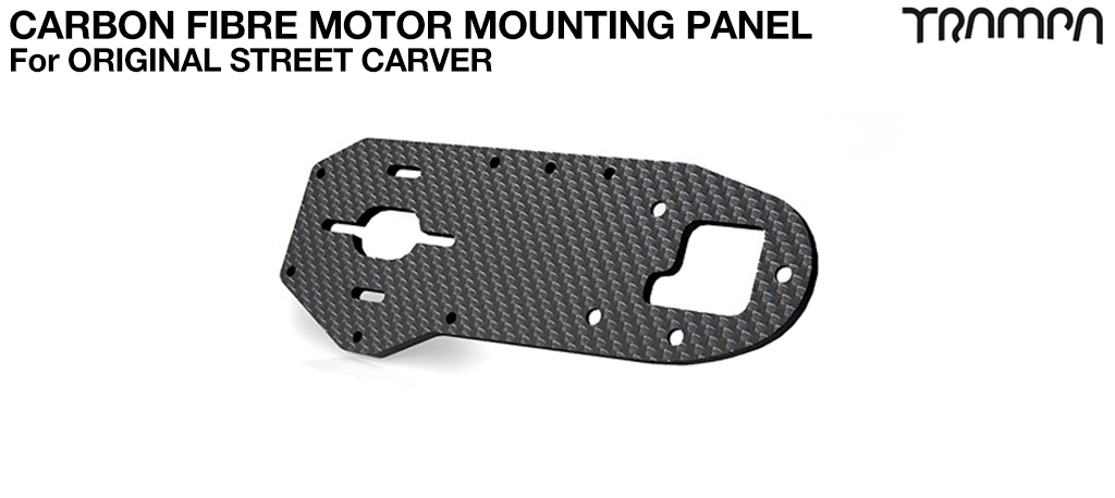 STREET Carver Truck Original Carbon Fiber Motor mounting panel made from 3k Twill Carbon Fibre 5mm Thick