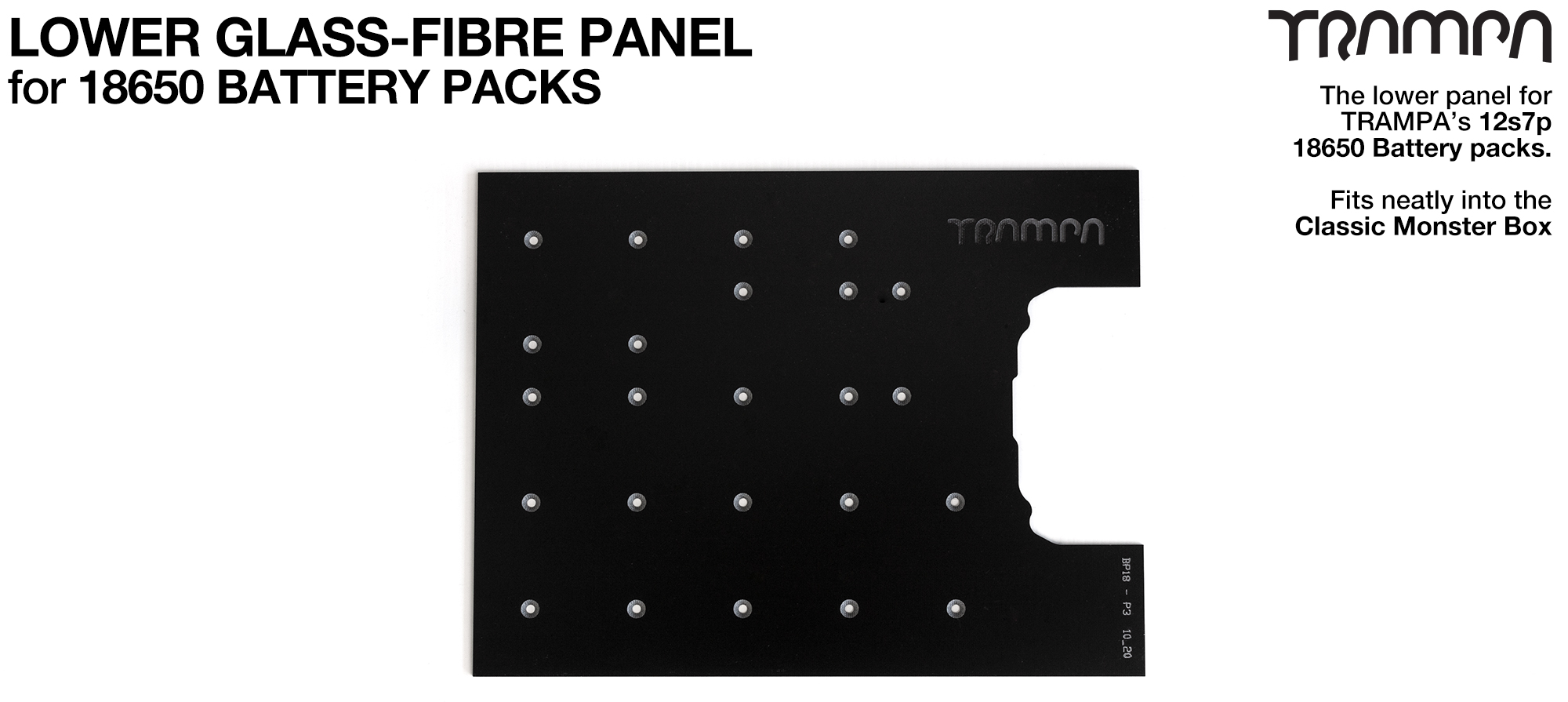 Lower Glass Fibre Panel for 18650 Pack