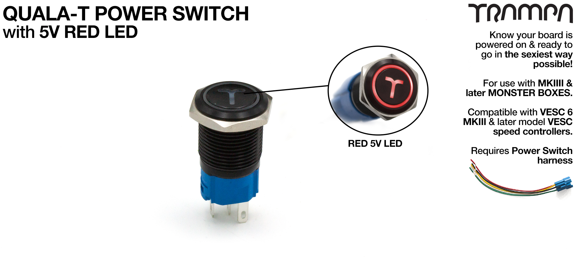 TRAMPA Switch with 5V RED LED QUALA-T & 16mm Stainless Steel Fixing Nut