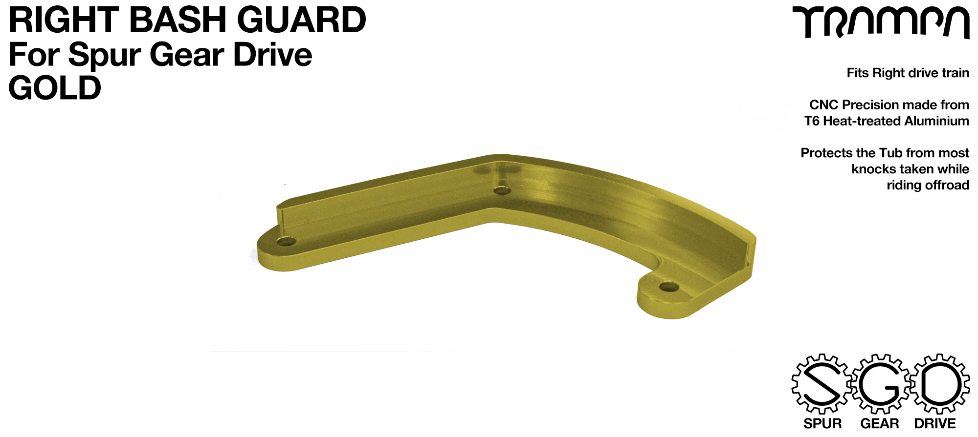 MkII Spur Gear Drive Bash Guard - RIGHT Side - GOLD