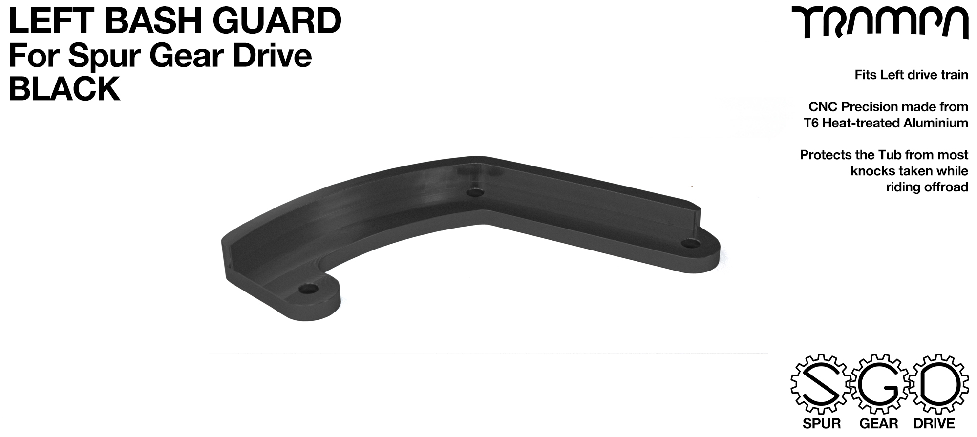 SPUR Gear Drive Bash Guard - LEFT Side - BLACK