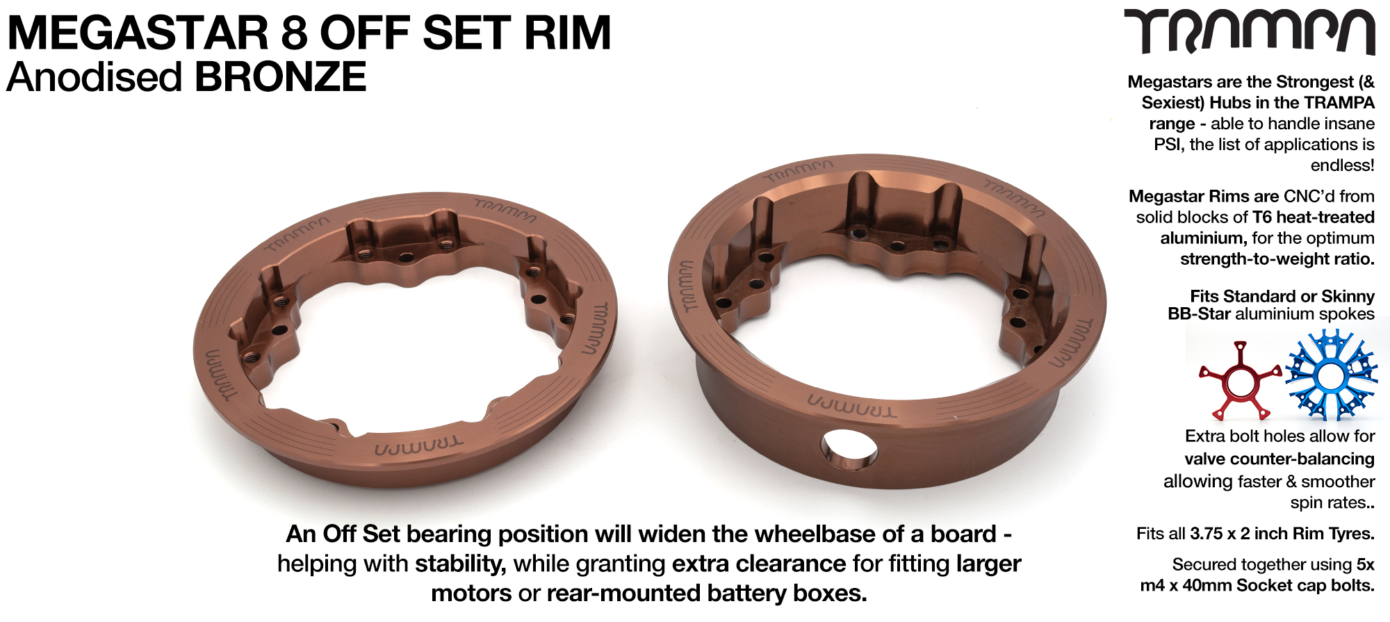 8 Inch MEGASTAR Rim OFF SET - Anodised BRONZE - Pro OFF-SET Superstars will widen your wheel base by 15mm