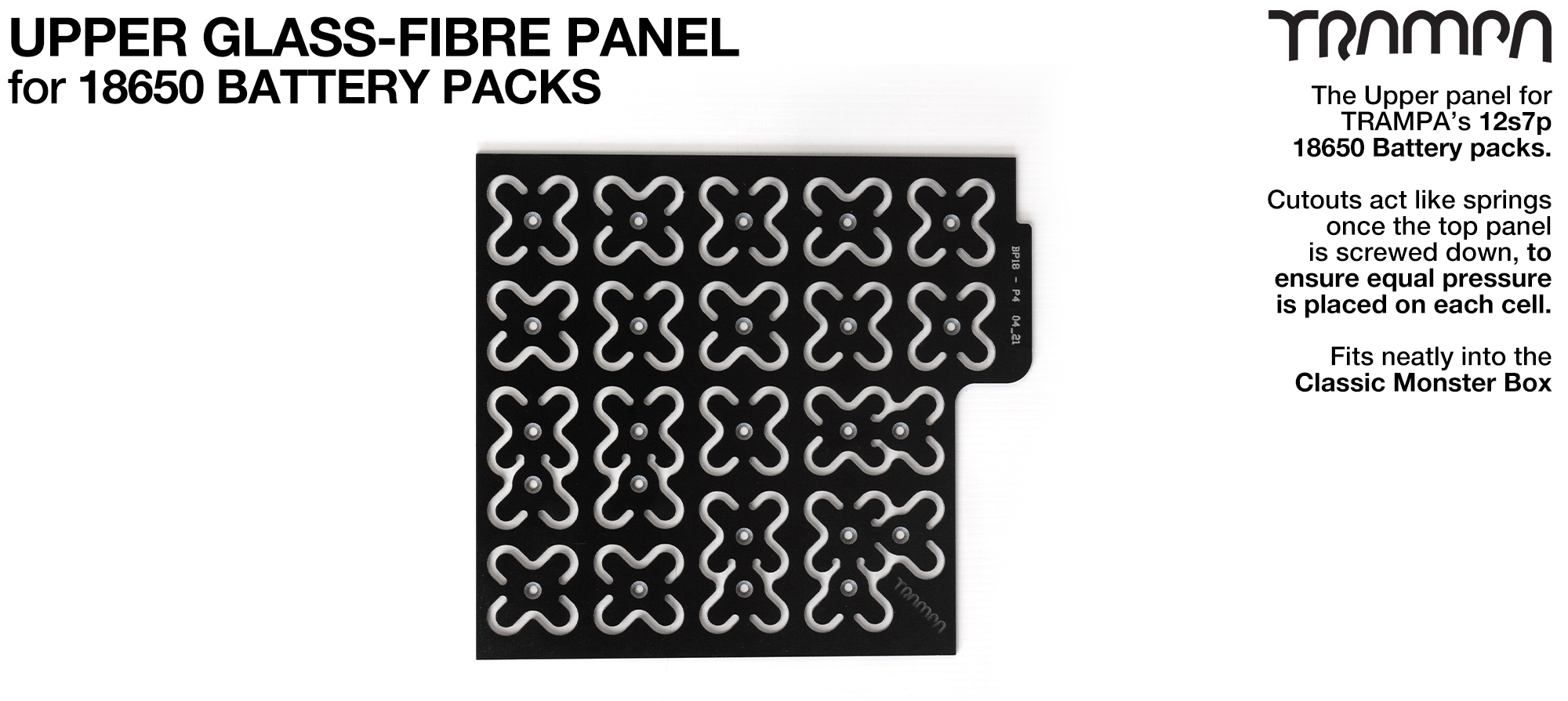 Upper Glass Fibre Panel for 18650 Pack
