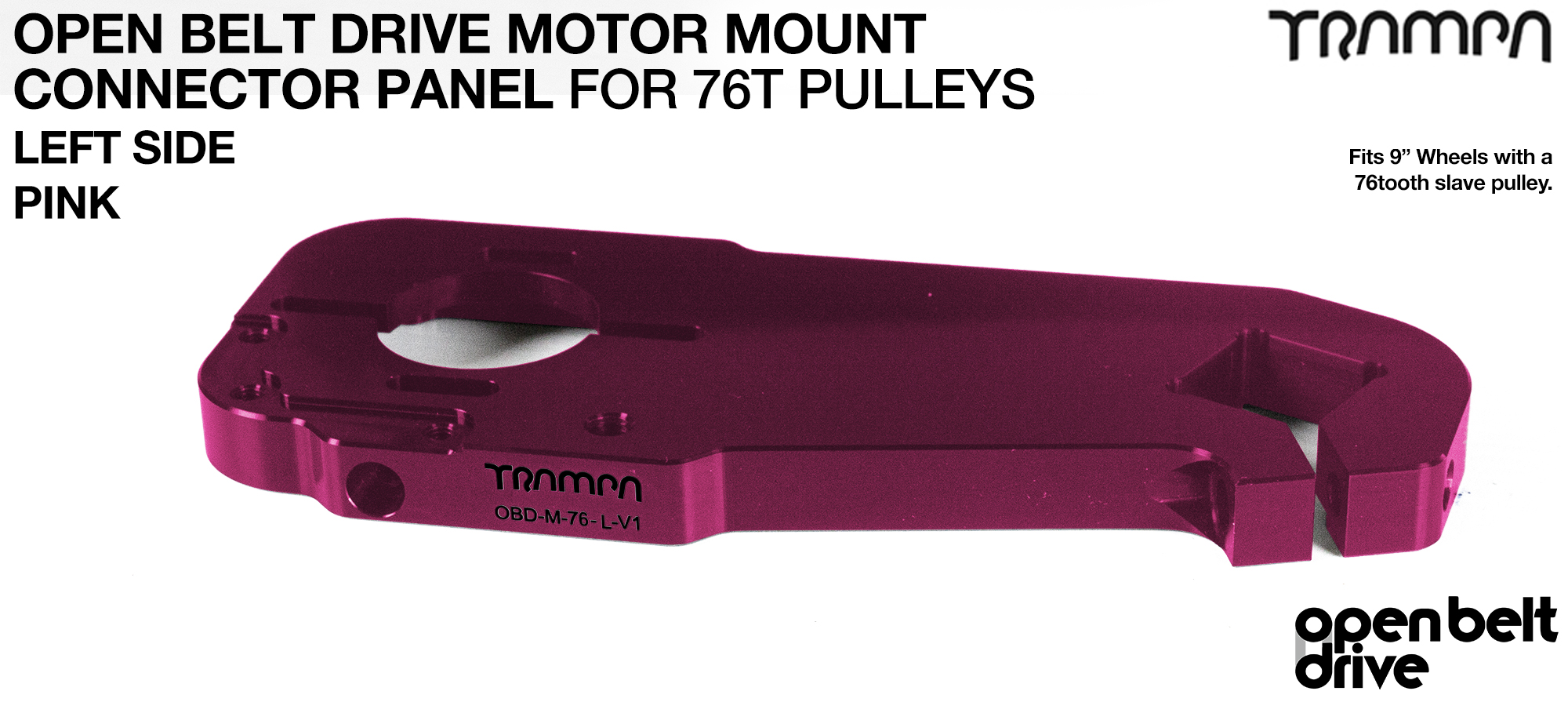 OBD Motor Mount Connector Panel for 76 tooth pulleys - REGULAR - PINK