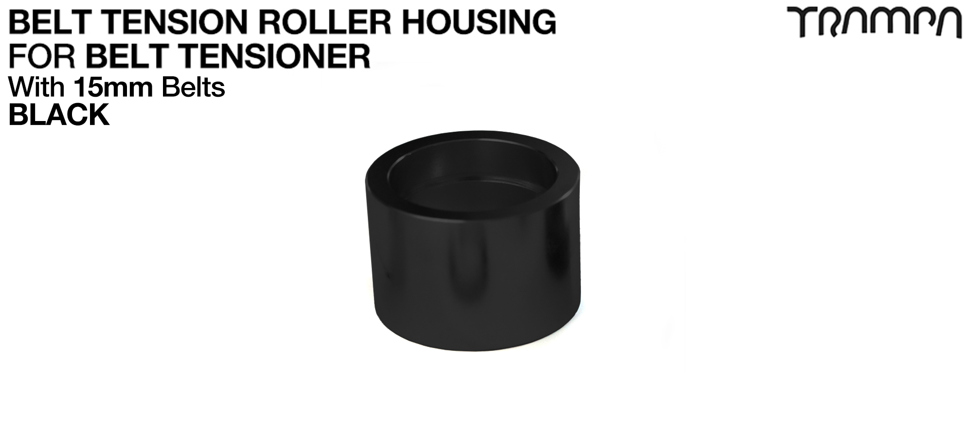 Belt Tension Roller Housing for 15mm Belts - BLACK