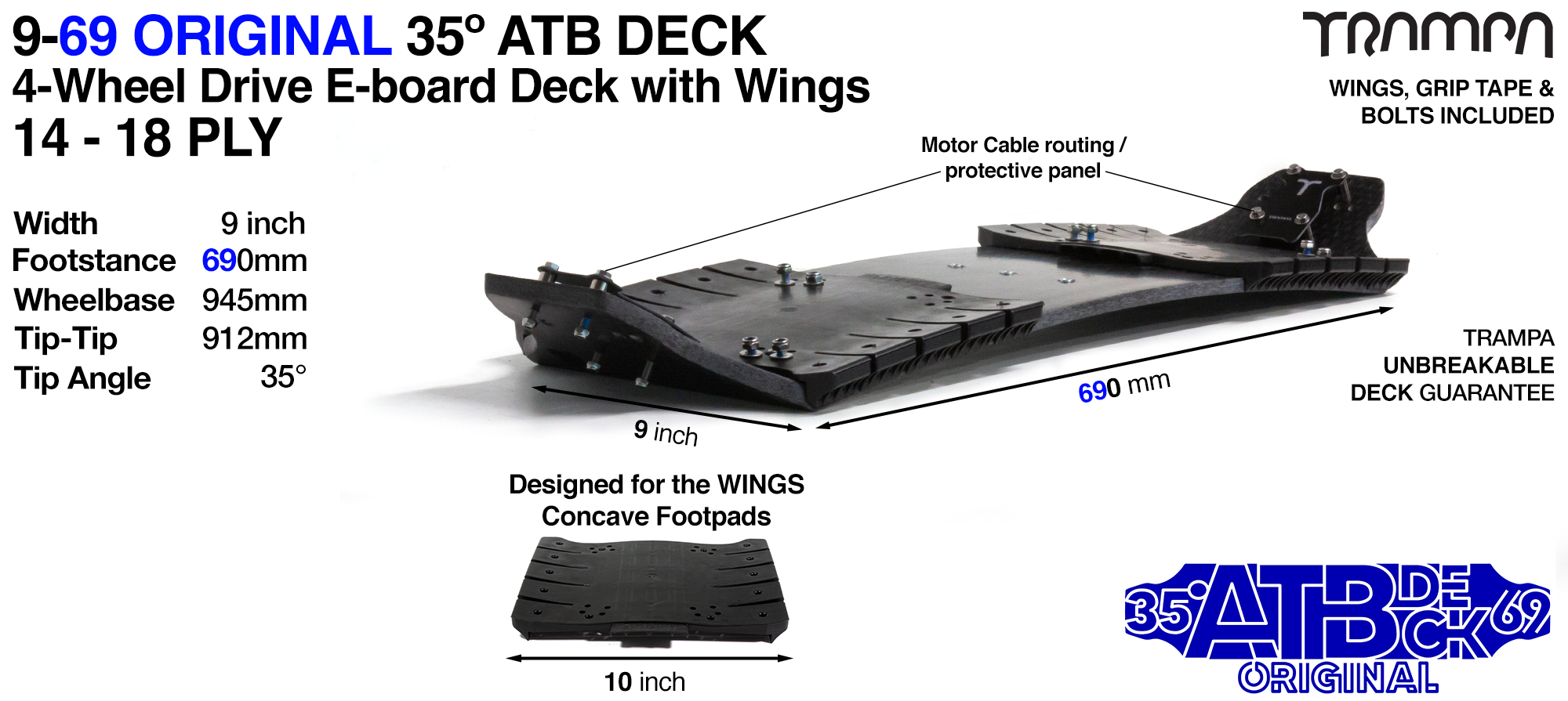 35° 9/69 TRAMPA 4WD-E WING Deck - Fix the WINGS to the deck to add W-Shape concave & the increase the width of the deck