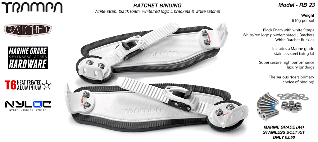 Ratchet Bindings - White Straps on Black Foam with White L Brackets & Ratchets
