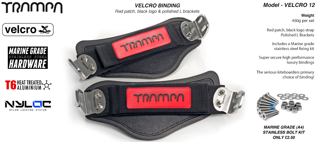 Nylon Hook Bindings - Red patch with Black logo Nylon Hook straps with Polished L Brackets
