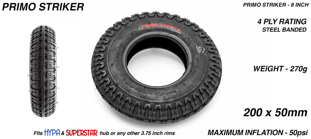8 Inch BLACK Primo STRIKER Tyres - All Round