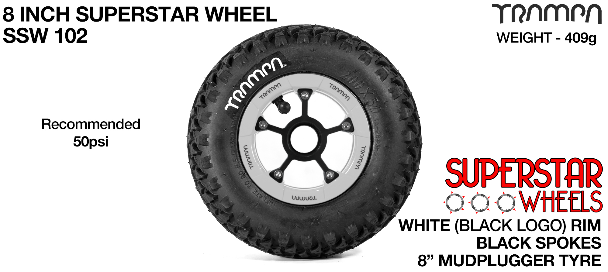 Superstar wheel -  White Rim and Black logos with Black Anodised Spokes and Trampa Deep Tyre - 8 inch wheel