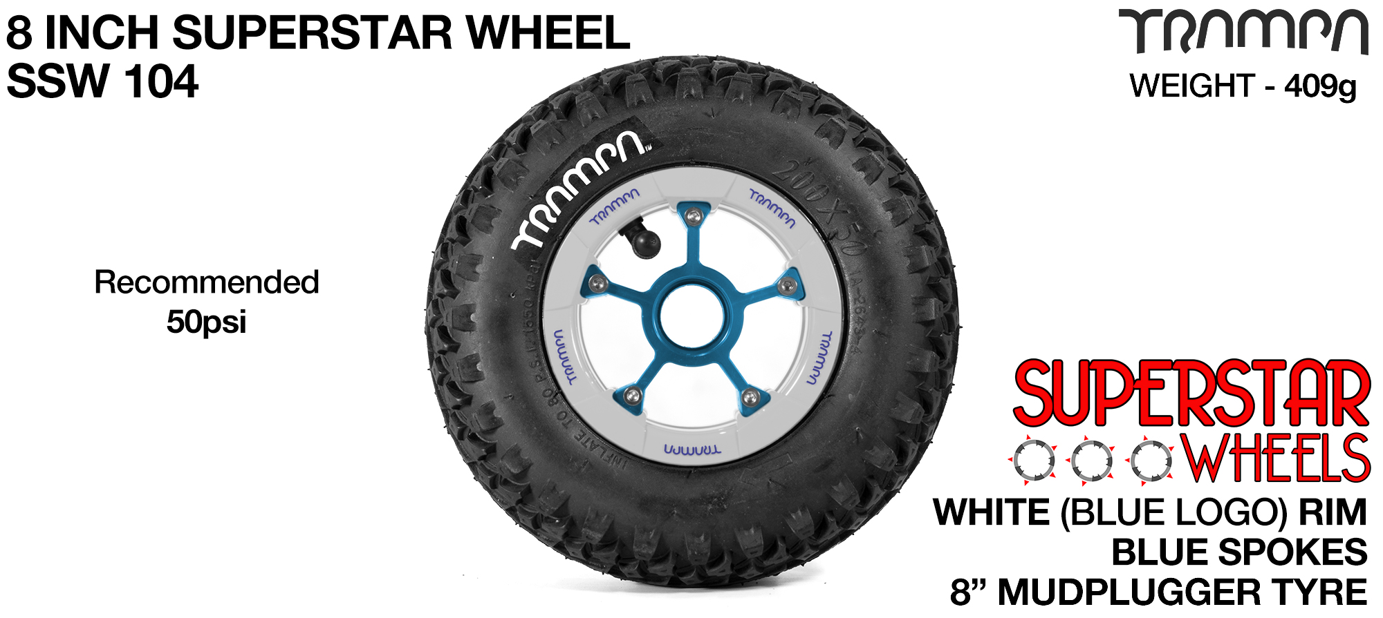 Superstar 8 inch wheels -  White & Blue Logos with Blue Anodised Spokes & Mud Plugger 8 inch Tyre