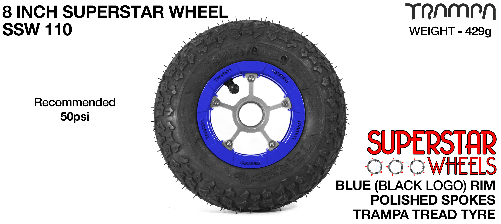 Superstar 8 inch wheels -  Blue & Black Logo Rim Silver Anodised spokes & TRAMPA TREAD 8 inch Tyre