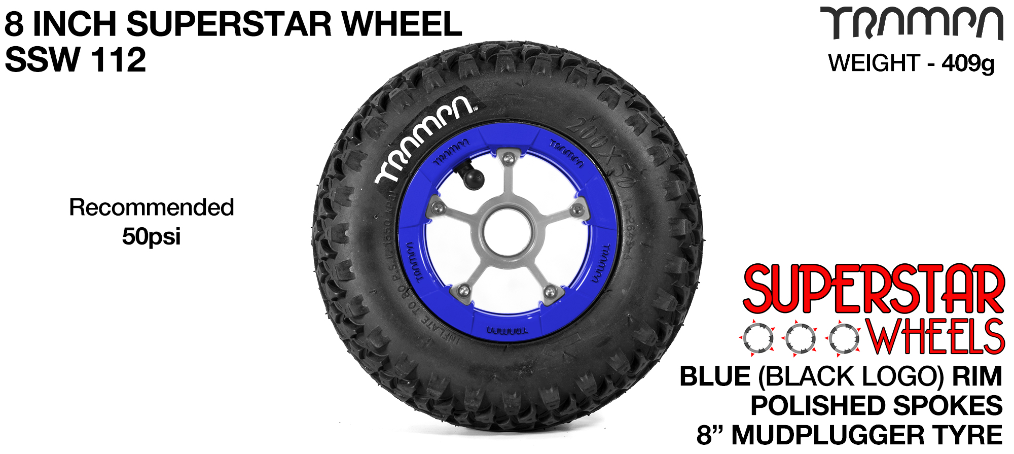 Superstar 8 inch wheels -  Blue & Black Logo Rim Silver Anodised spokes & Black MudPlugger 8 inch Tyre