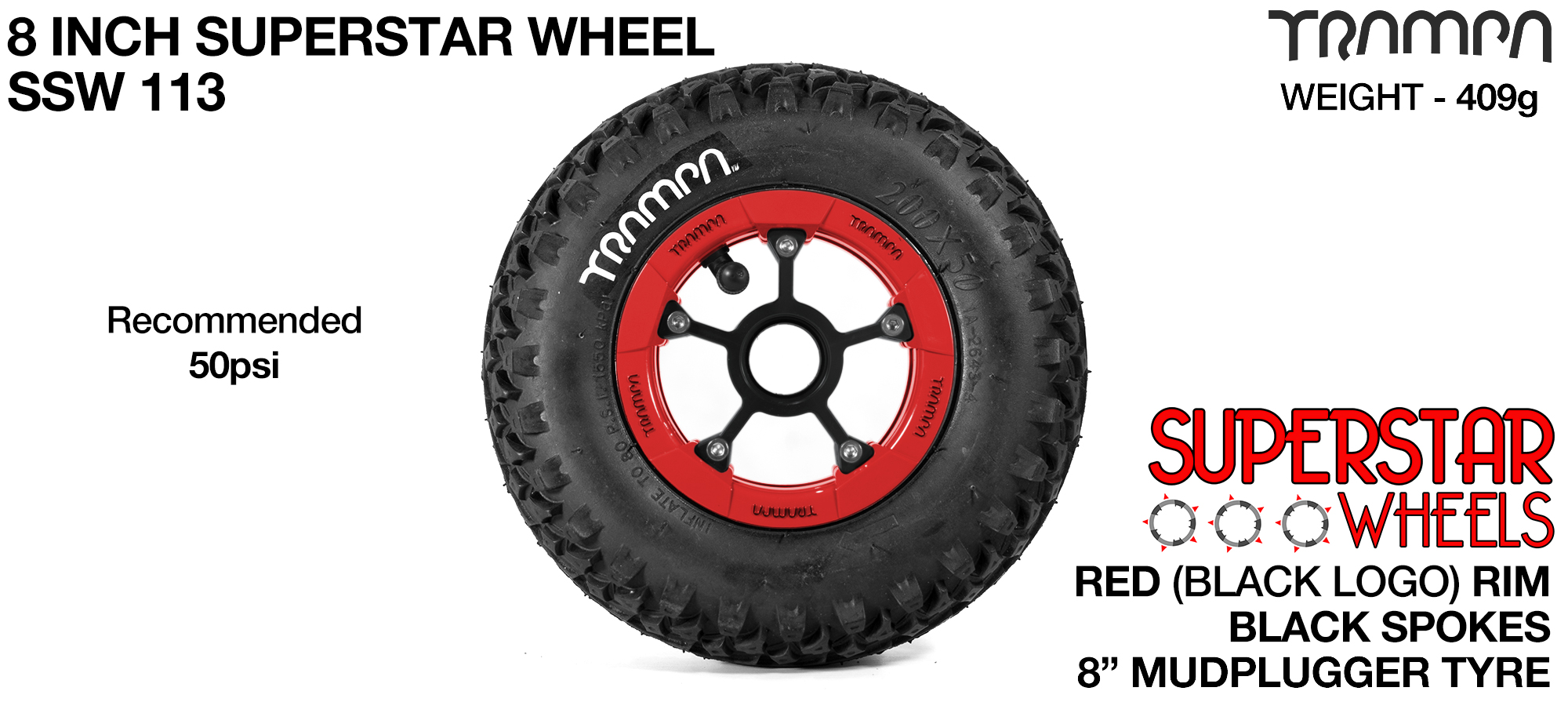 Superstar 8 inch wheels -  Red & Black Logo Rim Black Anodised spokes & Black MudPlugger 8 inch Tyre