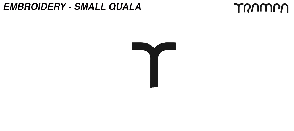 Embroidery - Small QUALA - T TRAMPA logo found on side of Hats