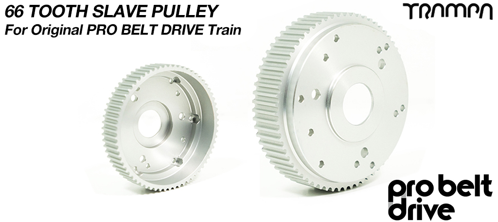 66 Tooth Slave Pulley - Fits to 8 inch wheels onto all PRO Belt Motor Mounts