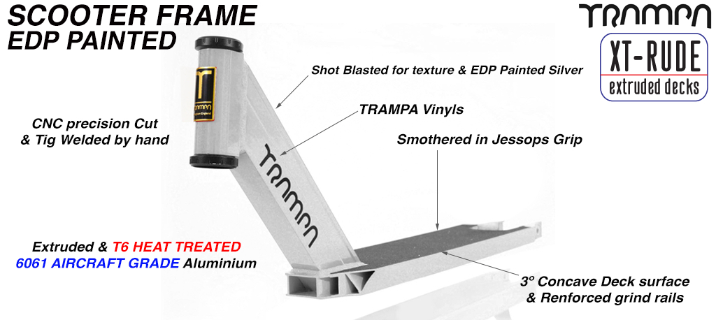 TRAMPA Scooter Frame - Extruded & T6 heat treated 6061 Aluminum precision welded then fine bead blasted for a quality textured surface with silver anodisation for surface protection - Amazing!