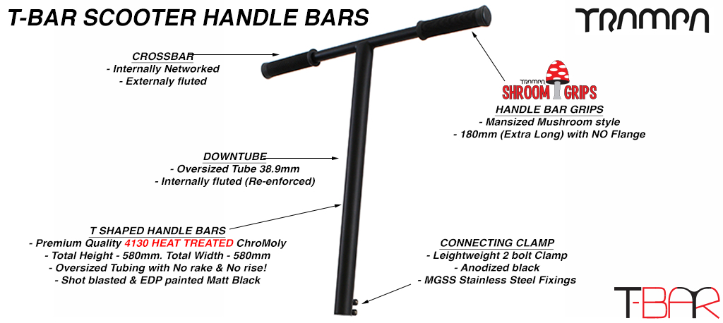 TRAMPA's amazing T Bar Handlebars - Internally Fluted Down Tube with Externaly Fluted Crossbarl Heat Treated & Black powdercoated made using the finest 42CrMo4 Chromo Steel