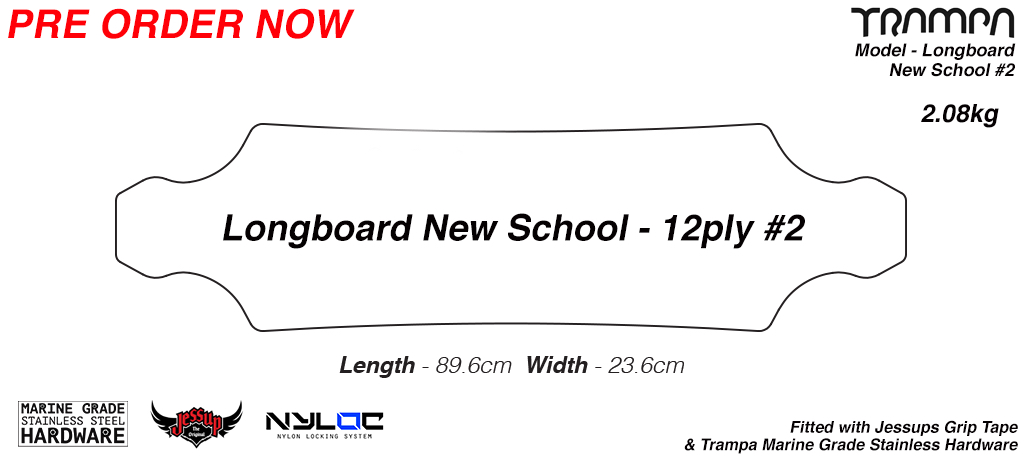 New Skool REGULAR length TRAMPA Longboard Deck Drilled Edged Sanded with fitted Grip & Stainless Steel Bolt Kit