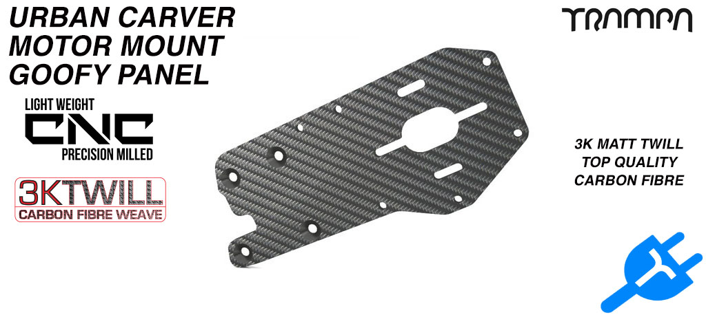 Original URBAN Carver Motor mount 3k Twill Carbon Fibre Panel 5mm Thick - GOOFY
