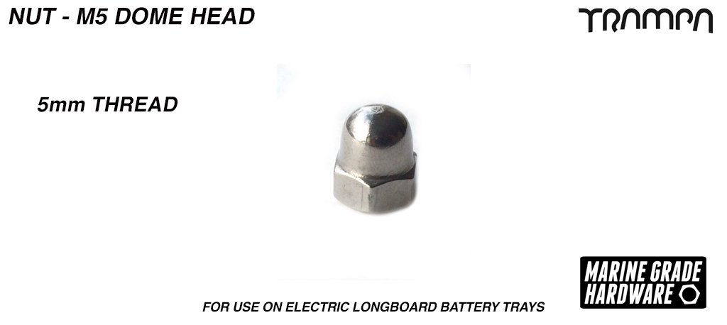 M5 Dome Head Nut - Marine Grade Stainless Steel