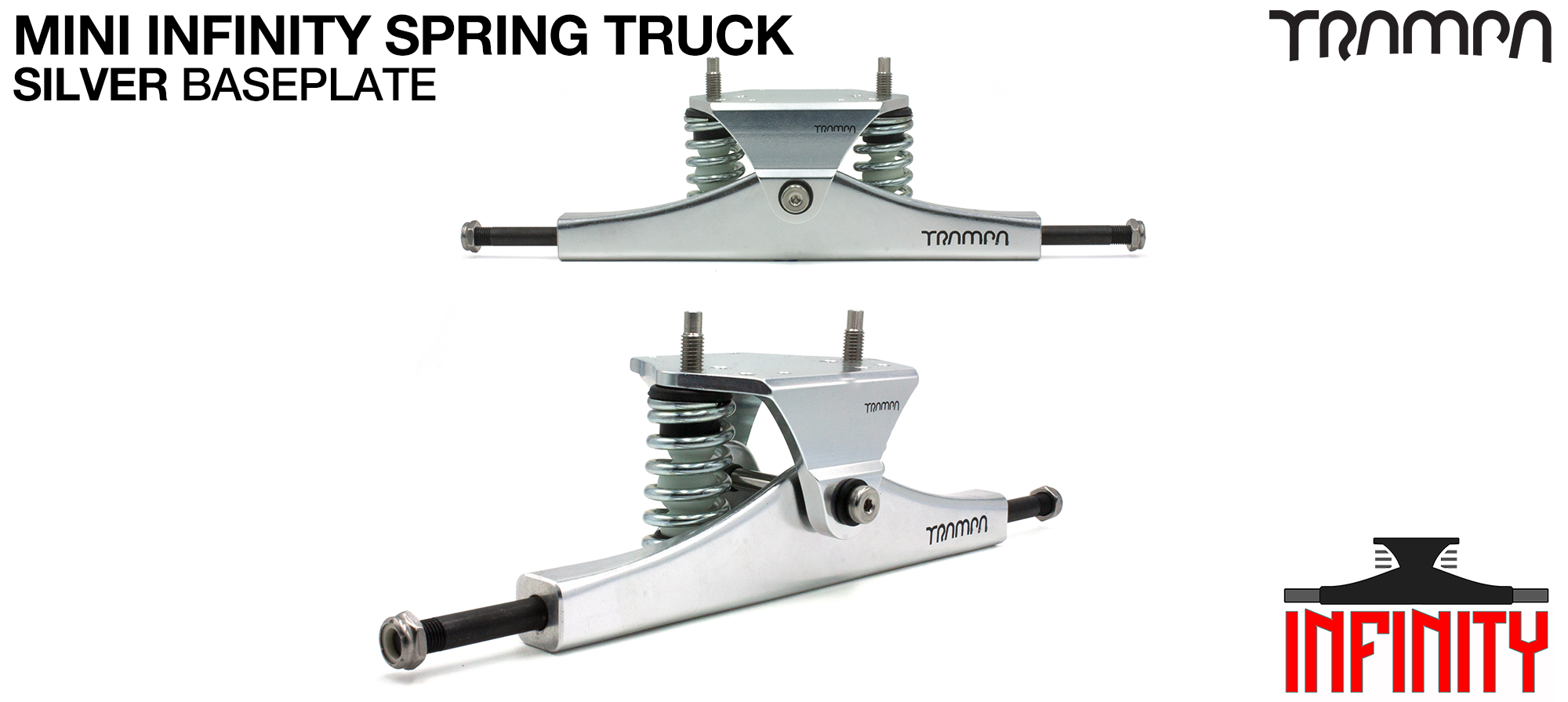 Mini INFINITY TRAMPA TRUCK - SOLID Forged Channel Hanger with 9.525mm SOLID Steel Axles Solid Baseplate Nickle plated Kingpin - SILVER